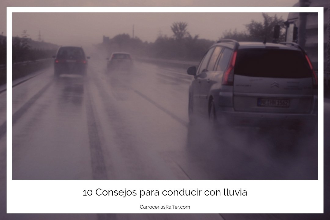 1 carrocerias raffer taller de chapa y pintura en hernani donostia gipuzkoa 10 consejos para conducir con lluvia